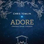 Adore Chris Tomlin